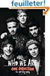 One Direction: Who We Are: Our Autobi...