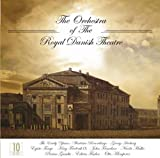 Orchestra of the Royal Theatre The Orchestra Of The Royal The Danish Theatre