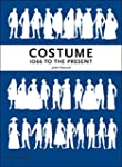 Costume 1066 to the Present: A Comple...