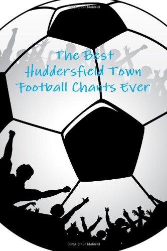 The Best Huddersfield Town Football Chants Ever
