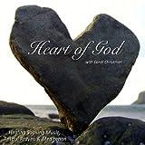 Heart of God - Healing Soaking Music, Restful Prayer, & Meditation