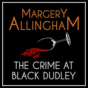 The Crime at Black Dudley Audiobook