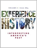 img - for Experience History, Volume 2: Since 1865 / Edition 7 book / textbook / text book