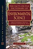 img - for The Facts on File Dictionary of Environmental Science (Facts on File Science Dictionary) book / textbook / text book