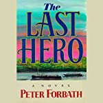 The Last Hero | Peter Forbath