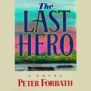 The Last Hero | [Peter Forbath]