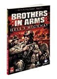 Prima Games Brothers in Arms Hell's Highway Official Game Guide (Prima Official Game Guides)