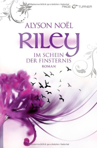 Riley - Im Schein der Finsternis (Riley Bloom, #2)