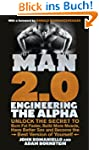 Man 2.0: Engineering the Alpha: Unloc...
