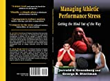 img - for Managing Athletic Performance Stress: Getting the Mind Out of the Way book / textbook / text book