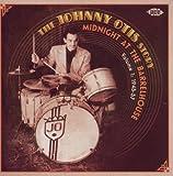 Midnight at the Barrelhouse - The Johnny Otis Story Volume 1: 1945-57