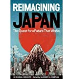 img - for BY Chandler, Clay ( Author ) [{ Reimagining Japan: The Quest for a Future That Works By Chandler, Clay ( Author ) Jul - 12- 2011 ( Hardcover ) } ] book / textbook / text book