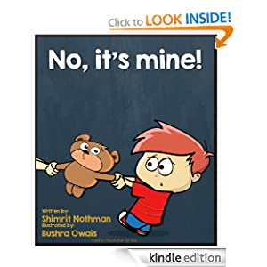 Children's book: No, it's mine! (Conflict resolution for kids (for ages 3-8))