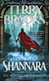 The Measure of the Magic: Legends of Shannara by Terry Brooks