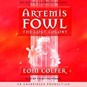 The Lost Colony: Artemis Fowl, Book 5 | Eoin Colfer