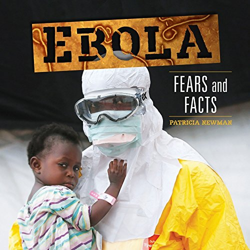Ebola: Fears and Facts (Nonfiction - Grades 4-8) PDF
