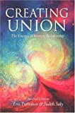 Creating Union: The Pathwork of Relationship (Pathwork Series) Evie Hansen