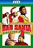 Bad Santa (Director's Cut) [HD]