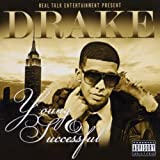 "Young and Successfulvon ""Drake"""
