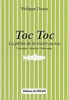 TOC TOC, La pêche de la truite au toc