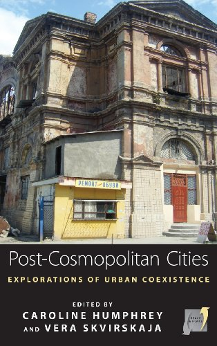 Post-cosmopolitan Cities: Explorations of Urban Coexistence (Space and Place)