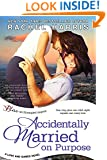 Accidentally Married on Purpose (Entangled Bliss) (Love and Games Book 3)