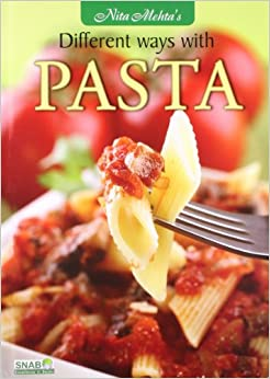 Different Ways with Pasta,Mehta price comparison at Flipkart, Amazon, Crossword, Uread, Bookadda, Landmark, Homeshop18