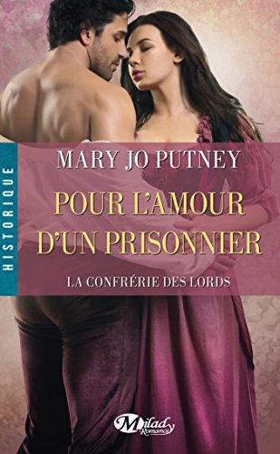Couverture du livre Pour l'amour d'un prisonnier: La Confrérie des Lords, T4