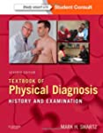 Textbook of Physical Diagnosis: Histo...