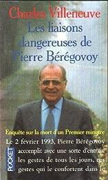 Les  liaisons dangereuses de Pierre Bérégovoy