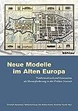 img - for Neue Modelle im Alten Europa book / textbook / text book