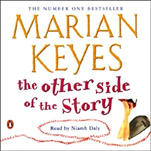 The Other Side of the Story | [Marian Keyes]