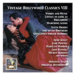 Vintage Hollywood Classics, Vol. 8: Original Stars & Original Soundtracks. Seven Brides for Seven Brothers, Words and Music, Lovely to Look at, Gentlemen Prefer Blondes, Kismet, Marching Along & Other