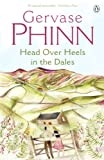 img - for Head Over Heels in the Dales book / textbook / text book