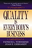 Quality is Everybody's Business (1574442848) by Townsend, Patrick L