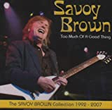 Too Much of a Good Thing: Savo Savoy Brown