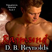 Rajmund: Vampires in America, Volume 3 | [D.B. Reynolds]