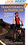 Transformed by Triathlon: The Making...
