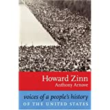 Voices of a People's History of the United States ~ Howard Zinn