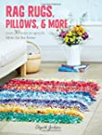 Rag Rugs, Pillows, and More: over 30...