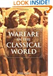 Warfare in the Classical World: An Il...