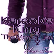 Karaoke King: The Men of Jen, Book 1 |  Your Jen