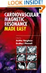 Cardiovascular Magnetic Resonance Mad...