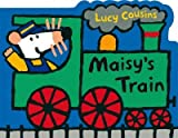 Maisys Train (Maisy) Maisys Train
