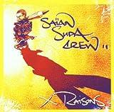 echange, troc Saian Supa Crew - X raisons