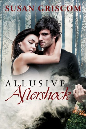 ALLUSIVE AFTERSHOCK by Susan Griscom