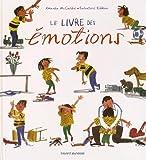 """Afficher """"Le Livre des émotions avec Léo, Coline et Pois chiche"""""""
