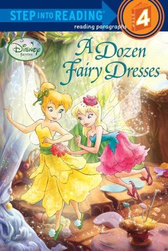 A Dozen Fairy Dresses (Disney Fairies) (Step into Reading)