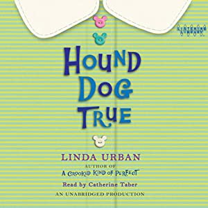 Hound Dog True | [Linda Urban]
