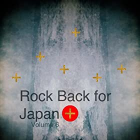 Rock Back for Japan Vol. 6